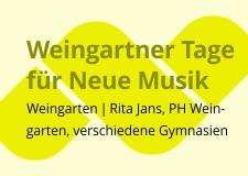 Weingartner Tage für Neue Musik 2013