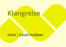 2014_2_Klangreise David Holleber