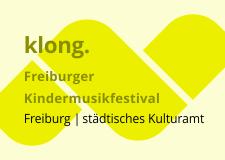 klong. Freiburger Kindermusikfestival