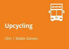 Malte Giesen. Upcycling